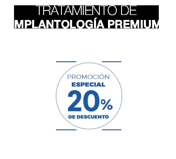 Promoción especial 20% de descuento. Tratamiento de implantología premium avanza+. Implante + corona de zirconio monolítico